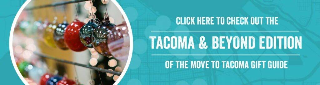 movetotacoma_giftguides_tacomaandbeyond